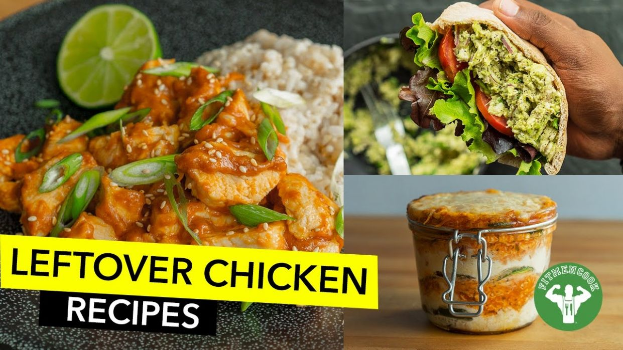 10 Amazing Leftover Chicken Recipes - Fit Men Cook - Recipe Chicken Breast Leftover