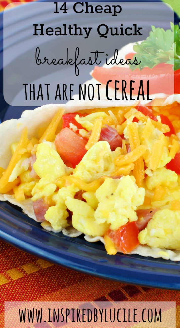 10 Cheap Healthy Quick Breakfast Ideas that Are not Cereal | Quick ..