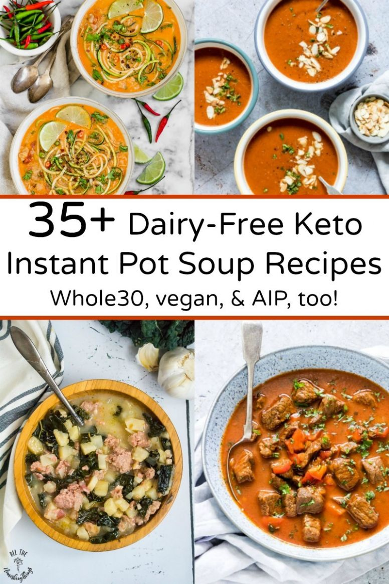 10+ Dairy-Free Keto Instant Pot Soup Recipes (Whole10, vegan, AIP ..