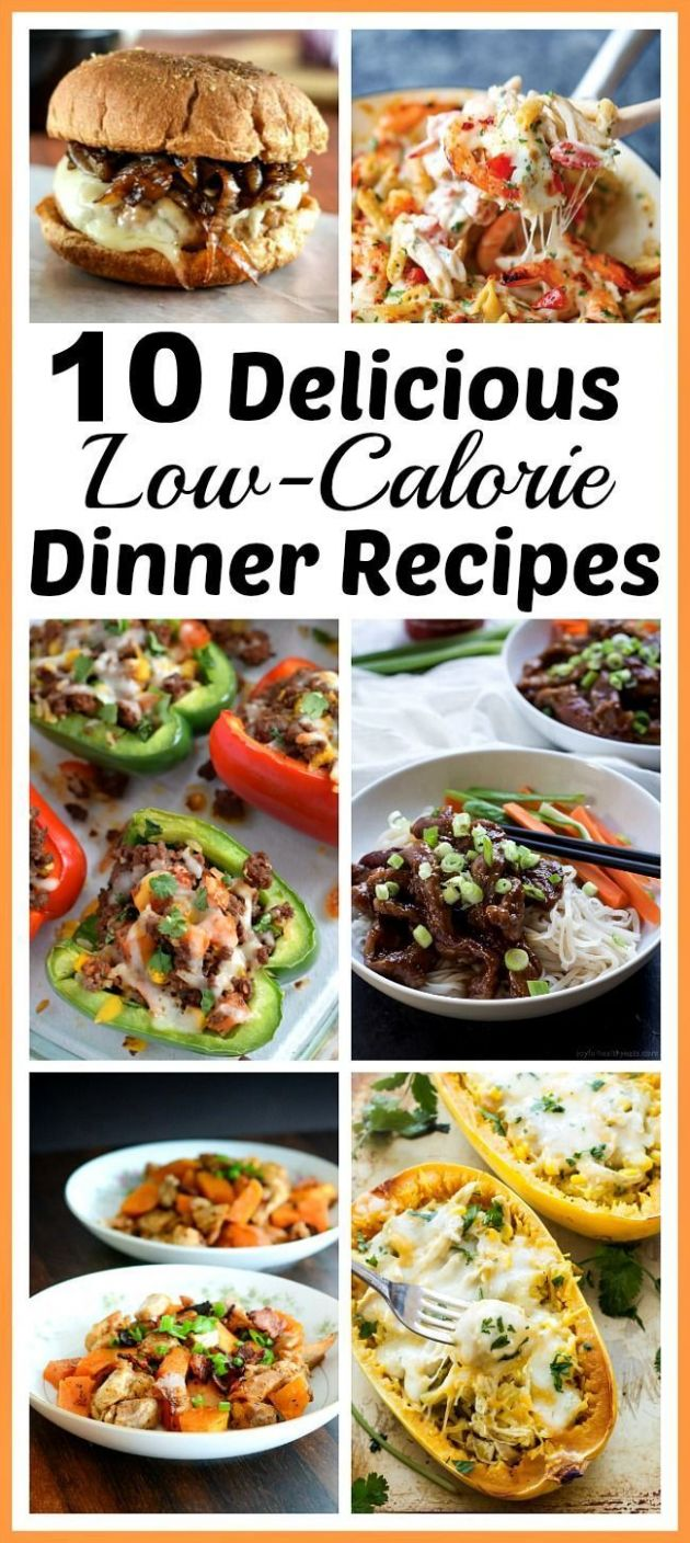10 Delicious Low-Calorie Dinner Recipes- Healthy, but Full of ...