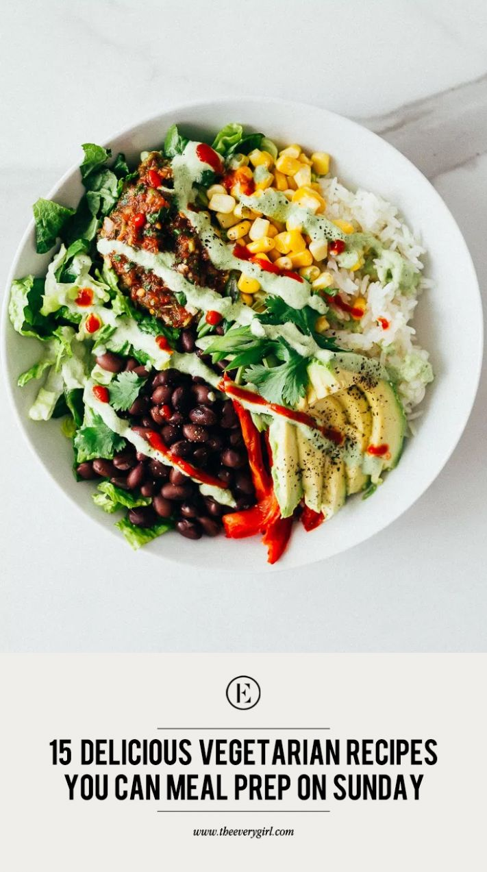 10 Delicious Vegetarian Recipes You Can Meal Prep on Sunday - The ...