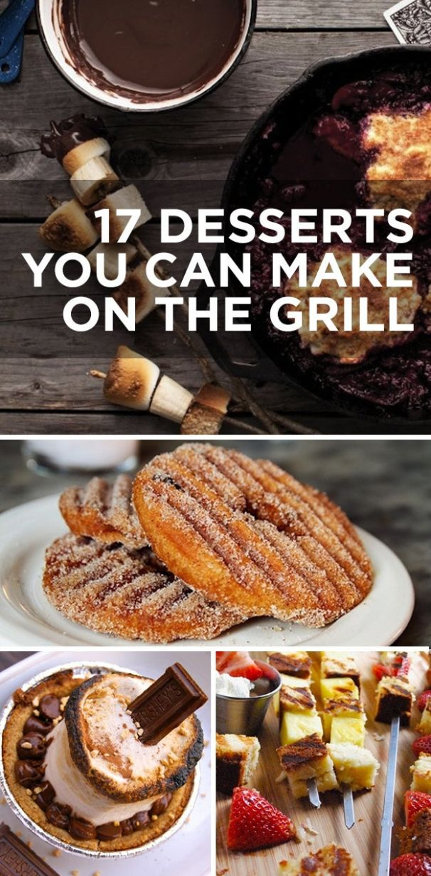 10 Desserts You Can Make On The Grill
