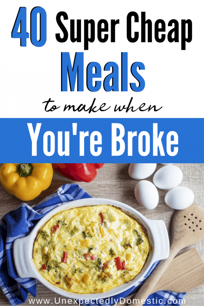 10+ Dirt Cheap Meals to Make When You're on a Budget