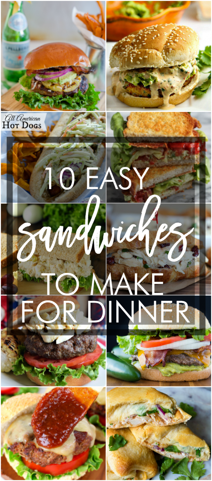 10 Easy Sandwich Recipes to Make for Dinner - Sandwich Recipes Dinner
