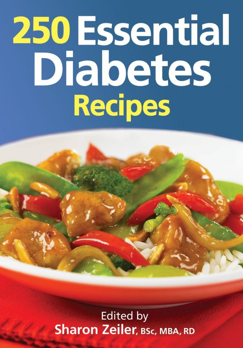 10 Essential Diabetes Recipes: Sharon Zeiler BSc MBA RD ..