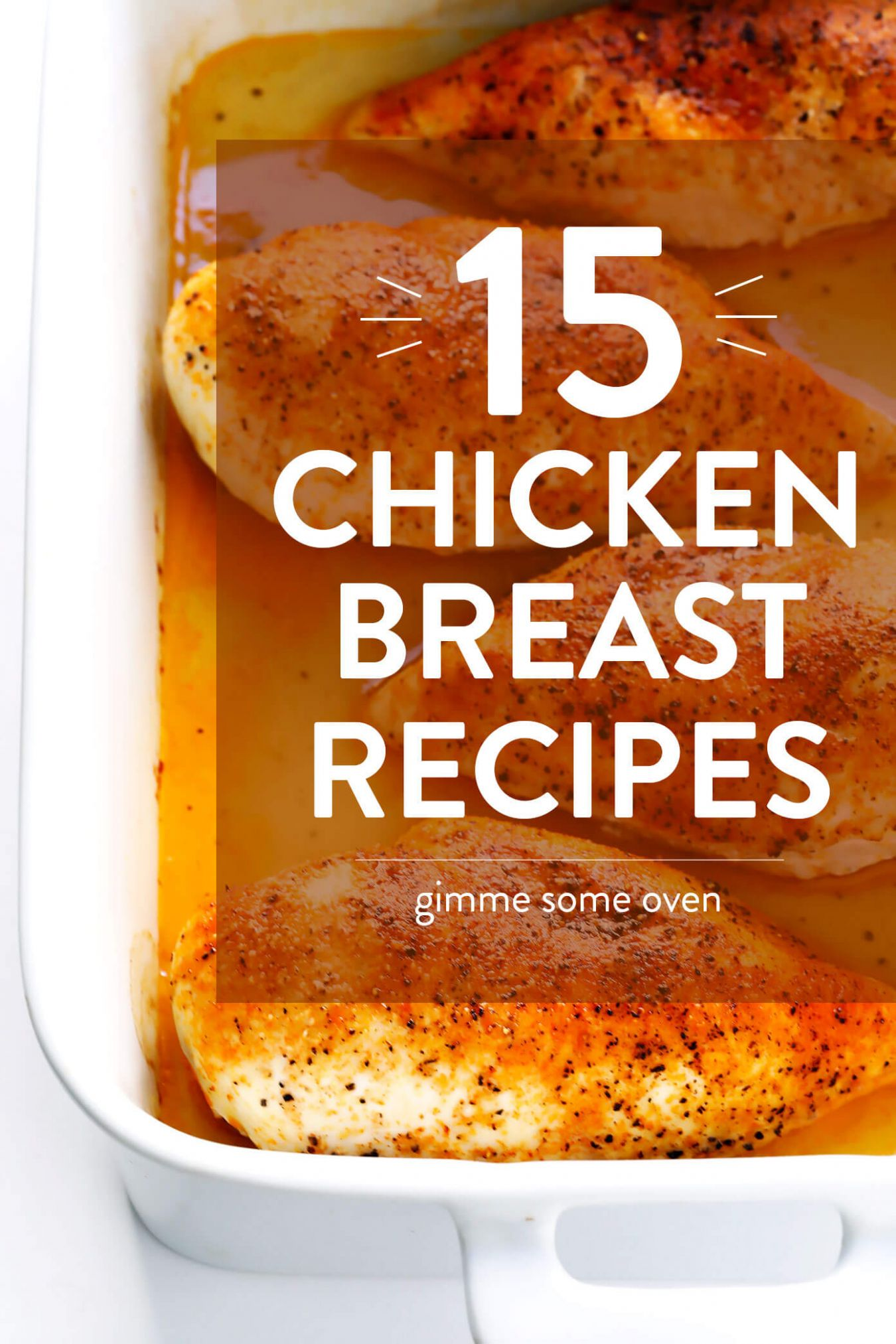 10 Favorite Chicken Breast Recipes | Gimme Some Oven - Easy Recipes Chicken Breast