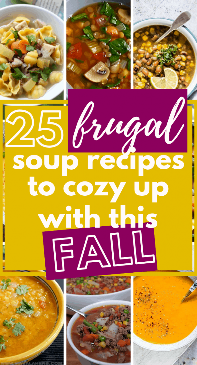 10 Frugal Soups Recipes That Are Perfect For Fall! | Cheap Meal ...