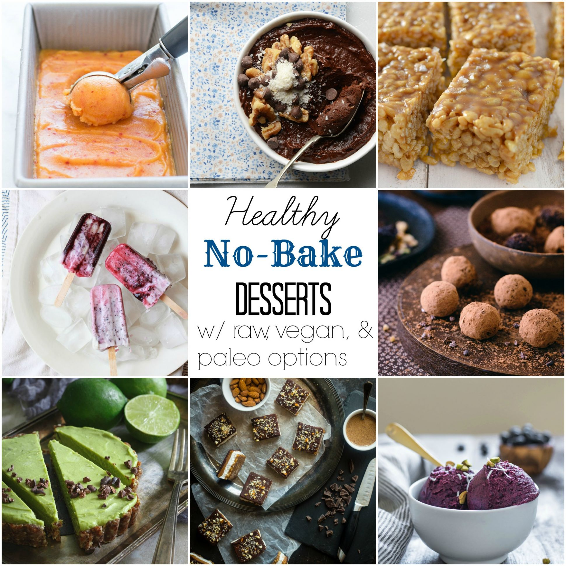 10+ Healthy No-Bake Desserts (With Vegan and Paleo Options) - The ..