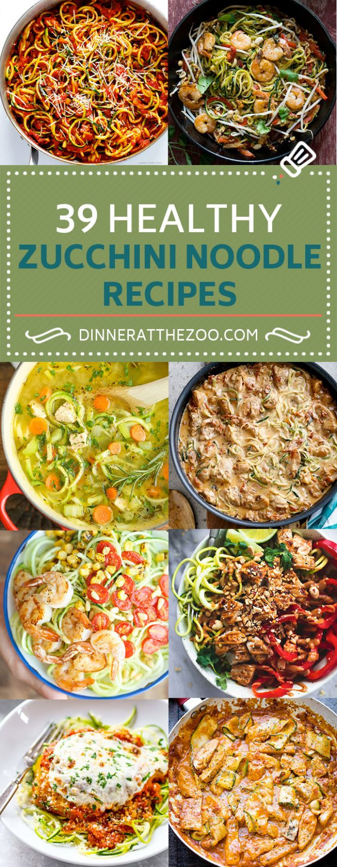 10 Healthy Zoodle (Zucchini Noodle) Recipes - Dinner at the Zoo