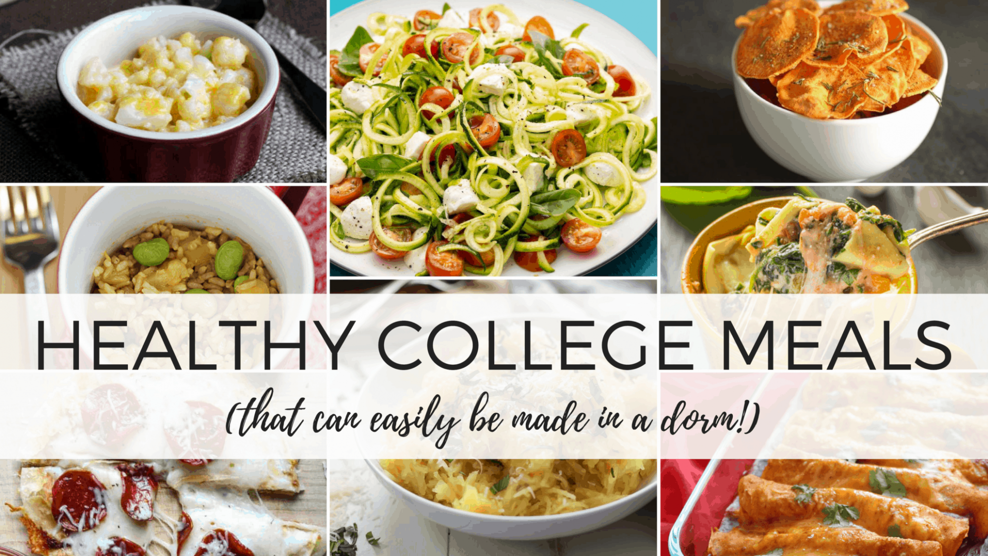 10 Insanely Healthy College Meals You Can Make In A Dorm - By ...