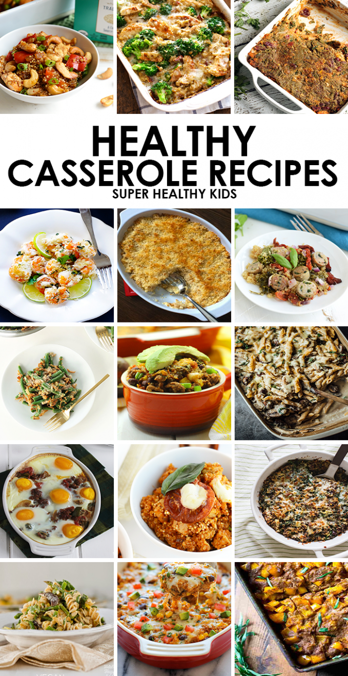 10 Kid-Friendly Healthy Casserole Recipes - Super Healthy Kids