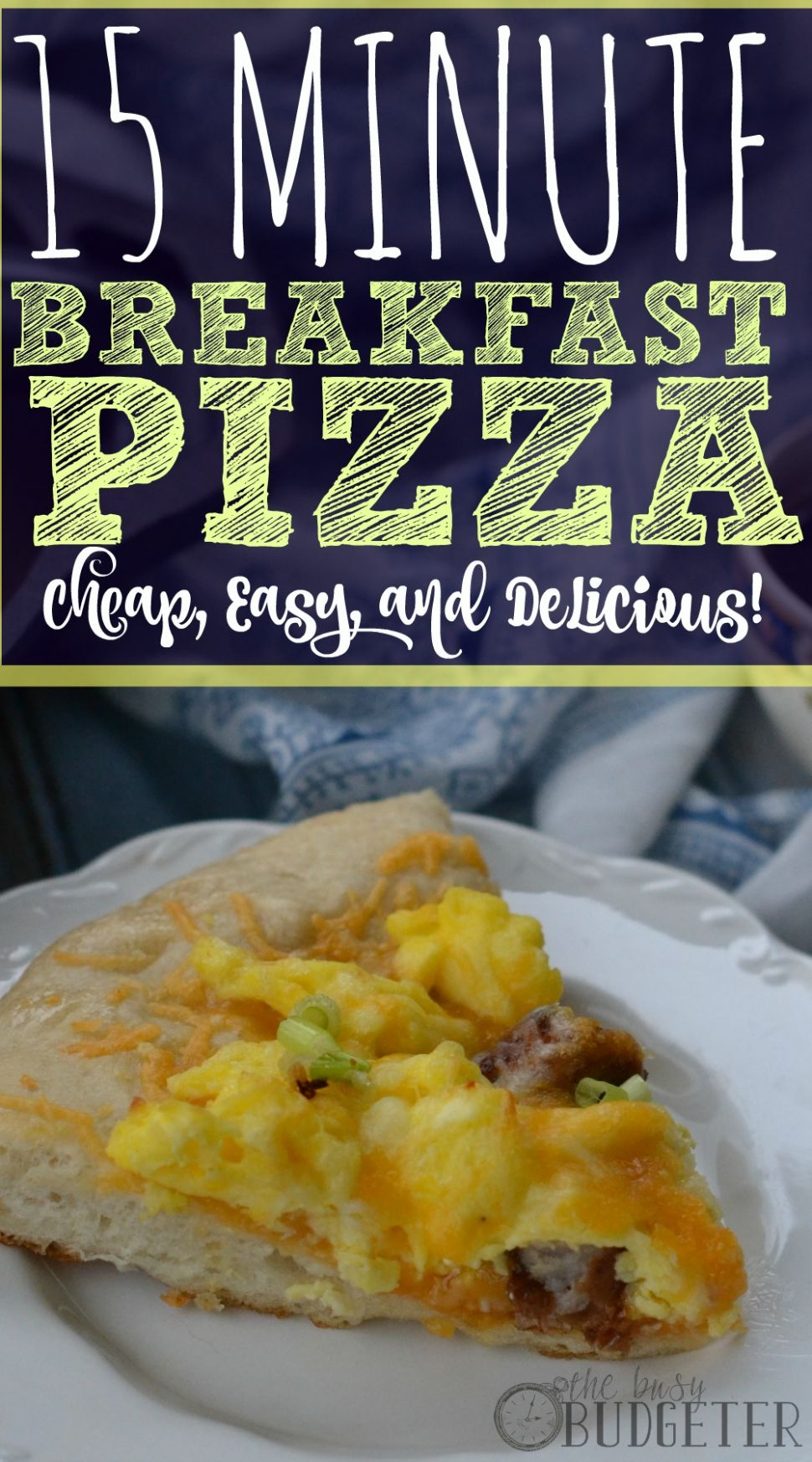 10 Minute Breakfast Pizza - Breakfast Recipes Cheap