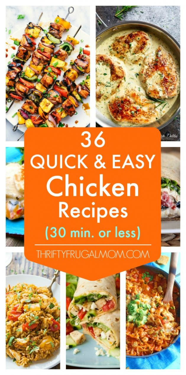 10 Quick and Easy Chicken Recipes- all 10 minutes or less