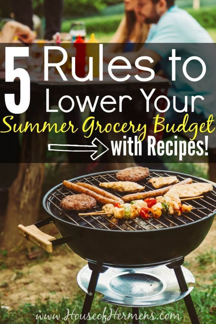 10 Rules to Lower Your Summer Grocery Budget - with Recipes ...