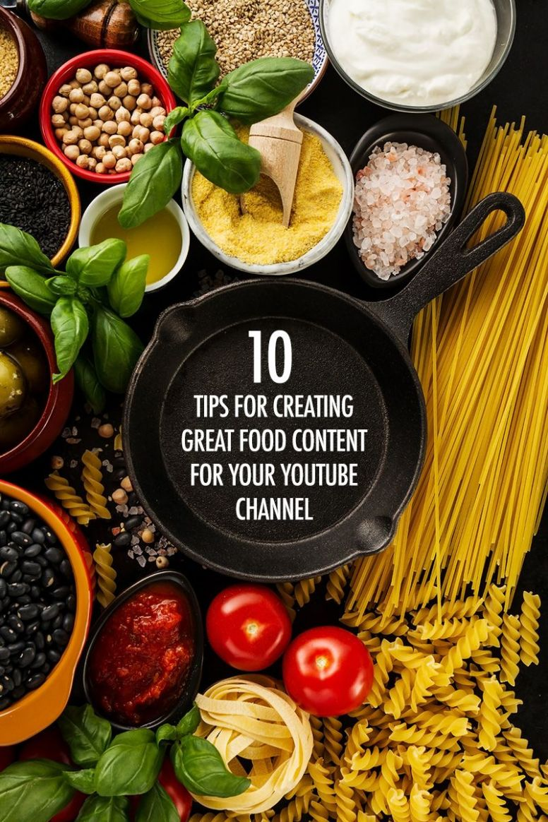 10 Types of Great Food Content for Your YouTube Channel | Food ..