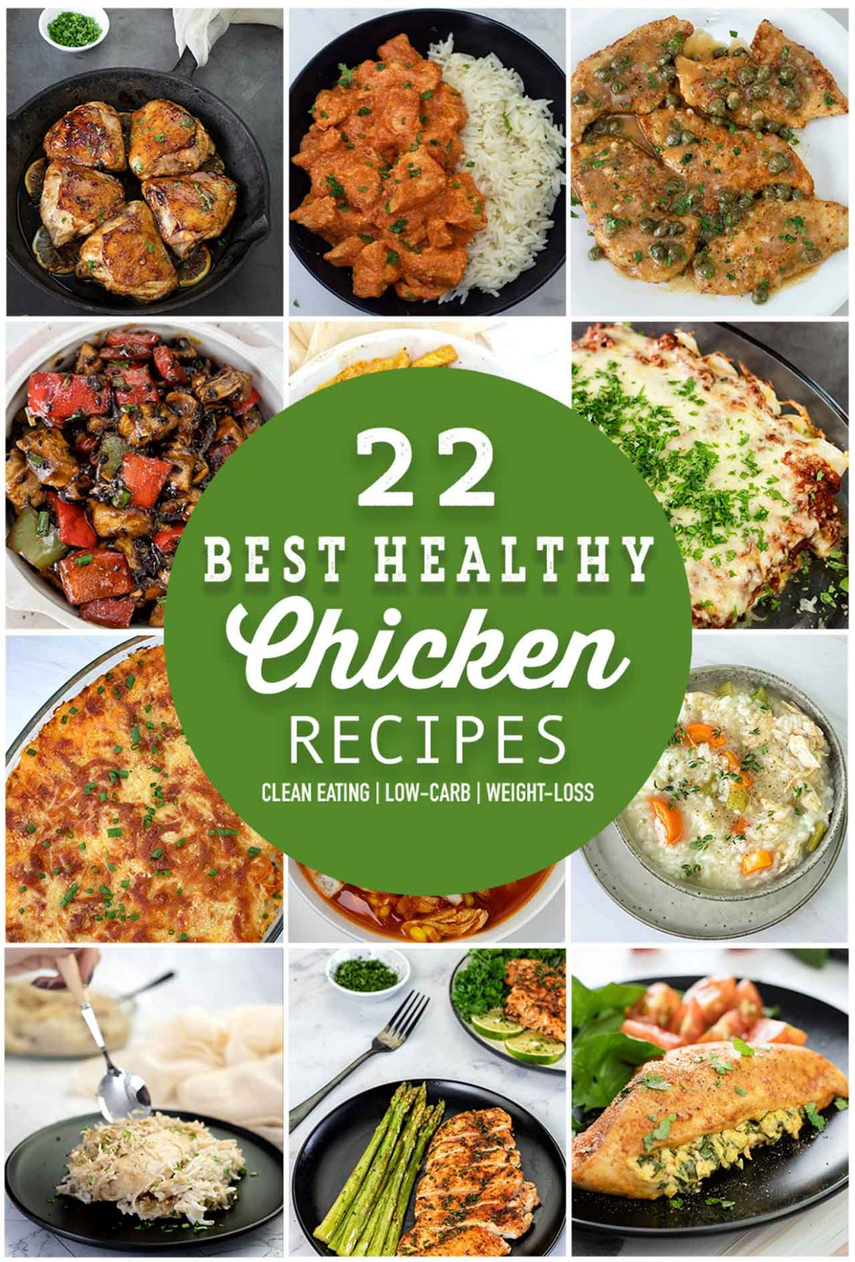 11 Best Healthy Chicken Recipes - A List For The White Meat Lovers - Healthy Recipes For Weight Loss Chicken