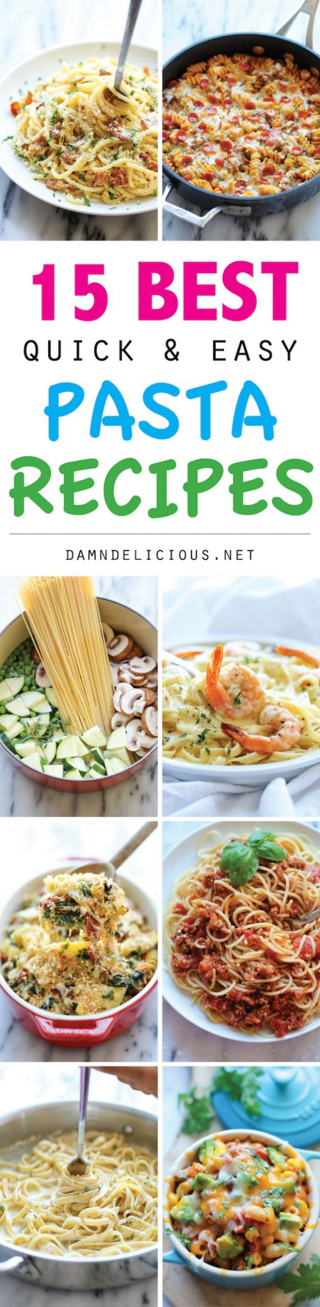 11 Best Quick and Easy Pasta Recipes - Damn Delicious - Pasta Recipes Quick