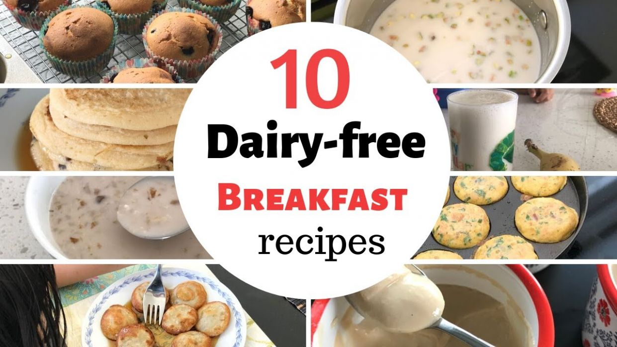 11 DAIRYFREE BREAKFAST RECIPES ( for toddlers & kids ) - breakfast ideas  for lactose intolerant kids