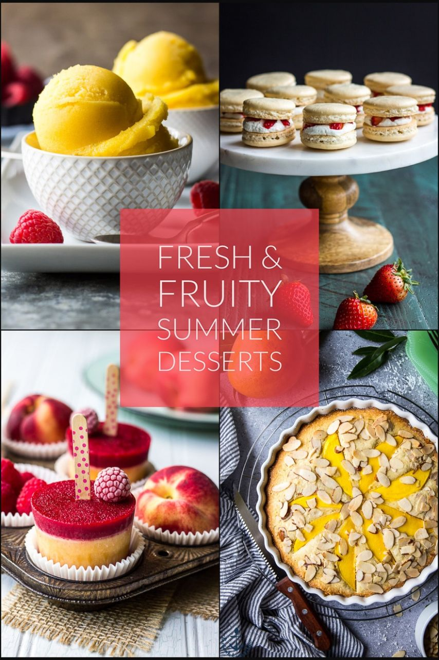 11 Fresh and Fruity Summer Desserts | The Beach House Kitchen