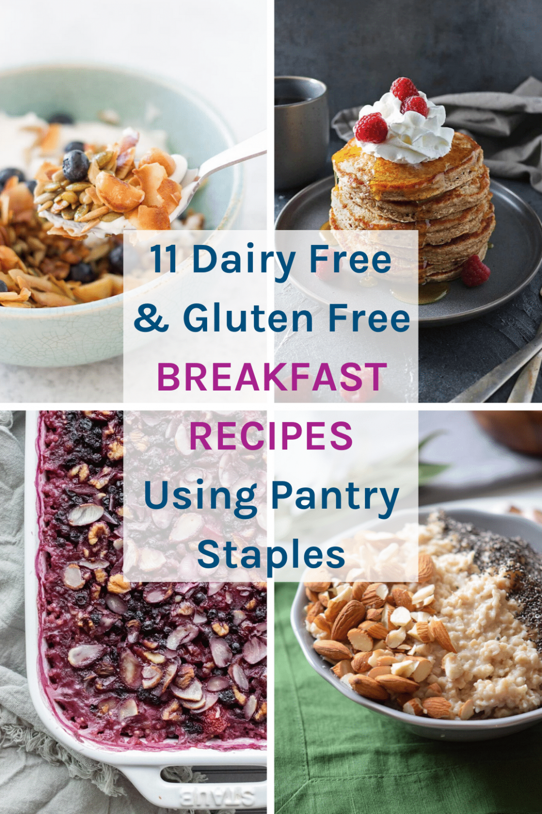 11 Gluten Free & Dairy Free Breakfast Recipes Using Pantry Staples ...