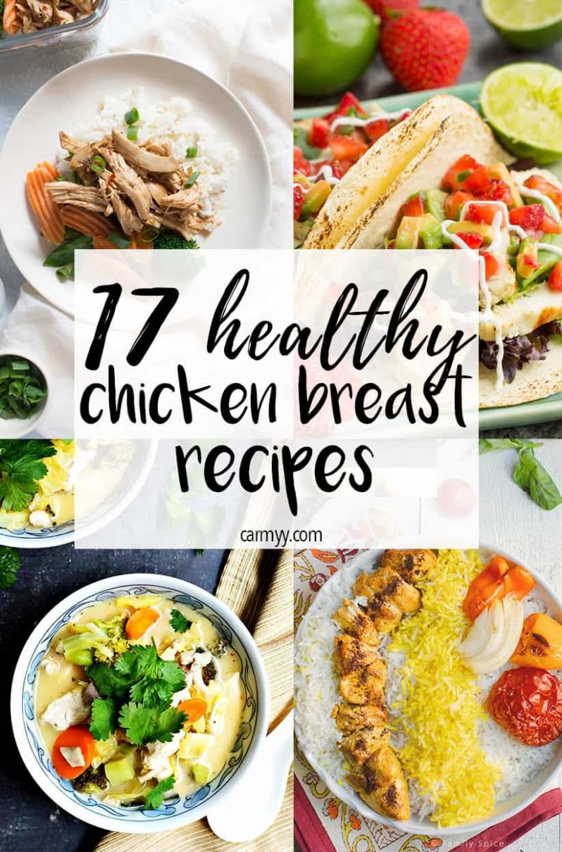 11 Healthy Chicken Breast Recipes - Carmy - Run Eat Travel - Healthy Recipes To Try