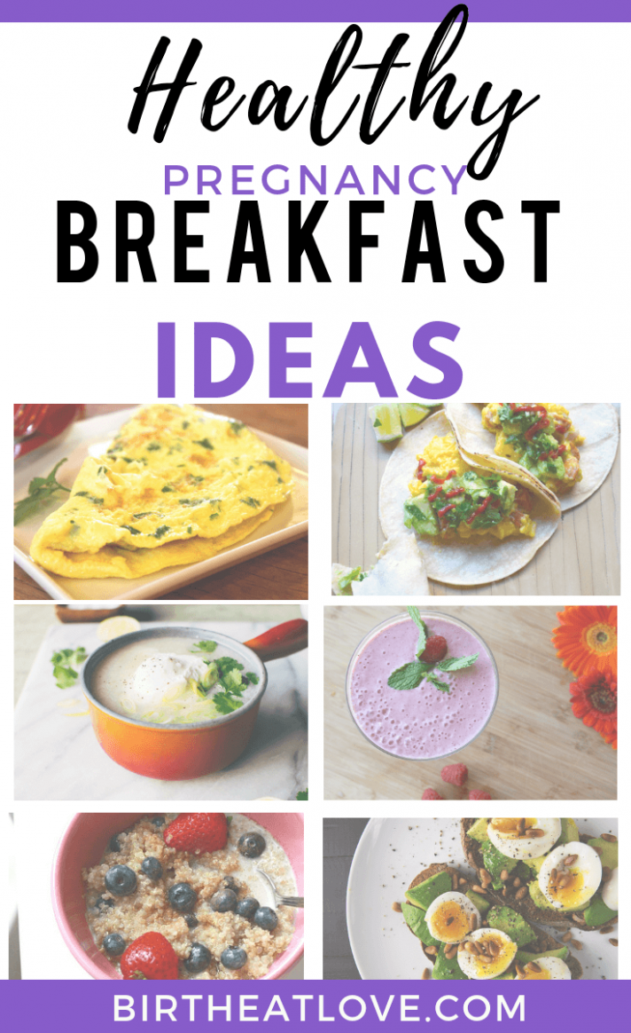 11 Healthy Pregnancy Breakfast Ideas - Birth Eat Love - Easy Recipes During Pregnancy