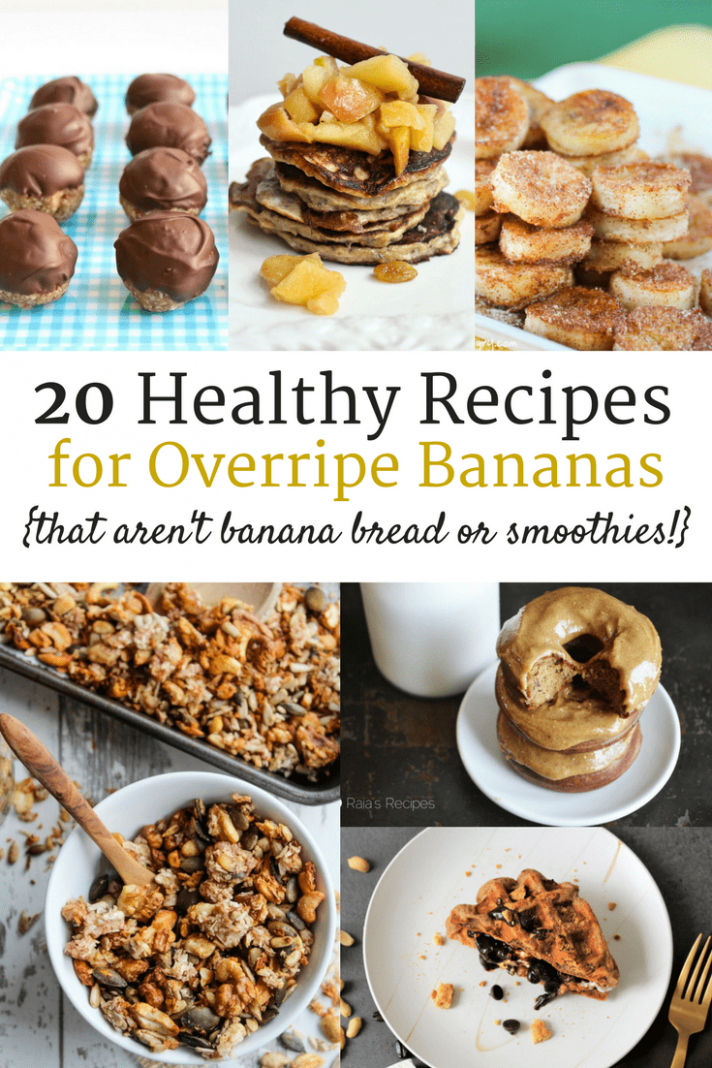 11 Healthy Ripe Banana Recipes (that aren't banana bread or ...