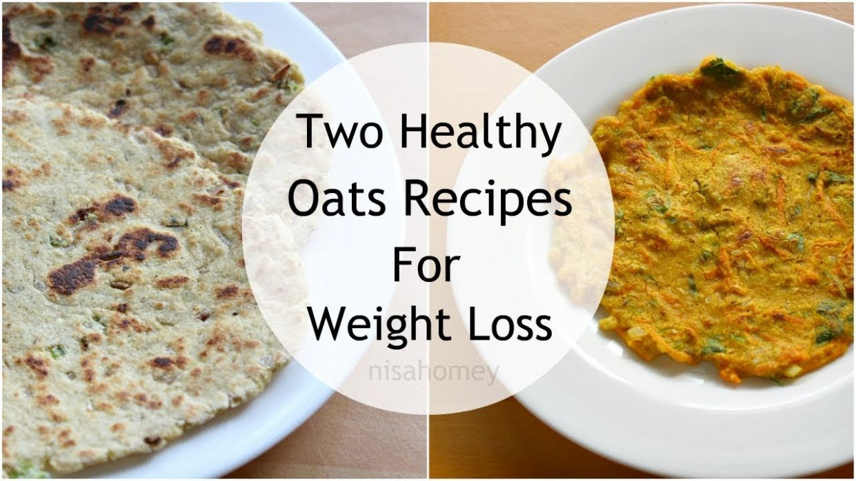 11 Oats Recipes For Weight Loss - Healthy Oatmeal Recipes - How To Lose  Weight Fast With Oats - 11 kgs - Oats Recipes For Weight Loss Youtube