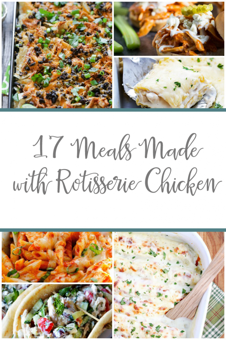 11 Rotisserie Chicken Dinner Ideas | Dinner, Rotisserie chicken, Meals - Summer Recipes Using Rotisserie Chicken
