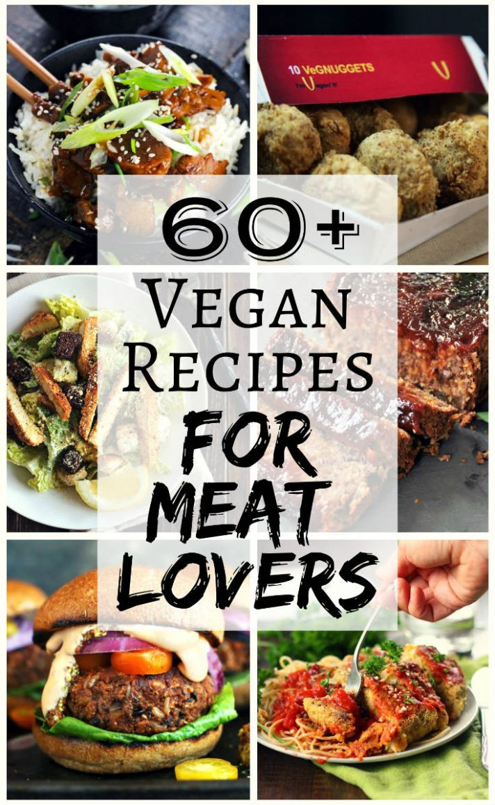 11+ Vegan Recipes for Meat Lovers | The Stingy Vegan - Vegetarian Recipes You Can Add Meat To