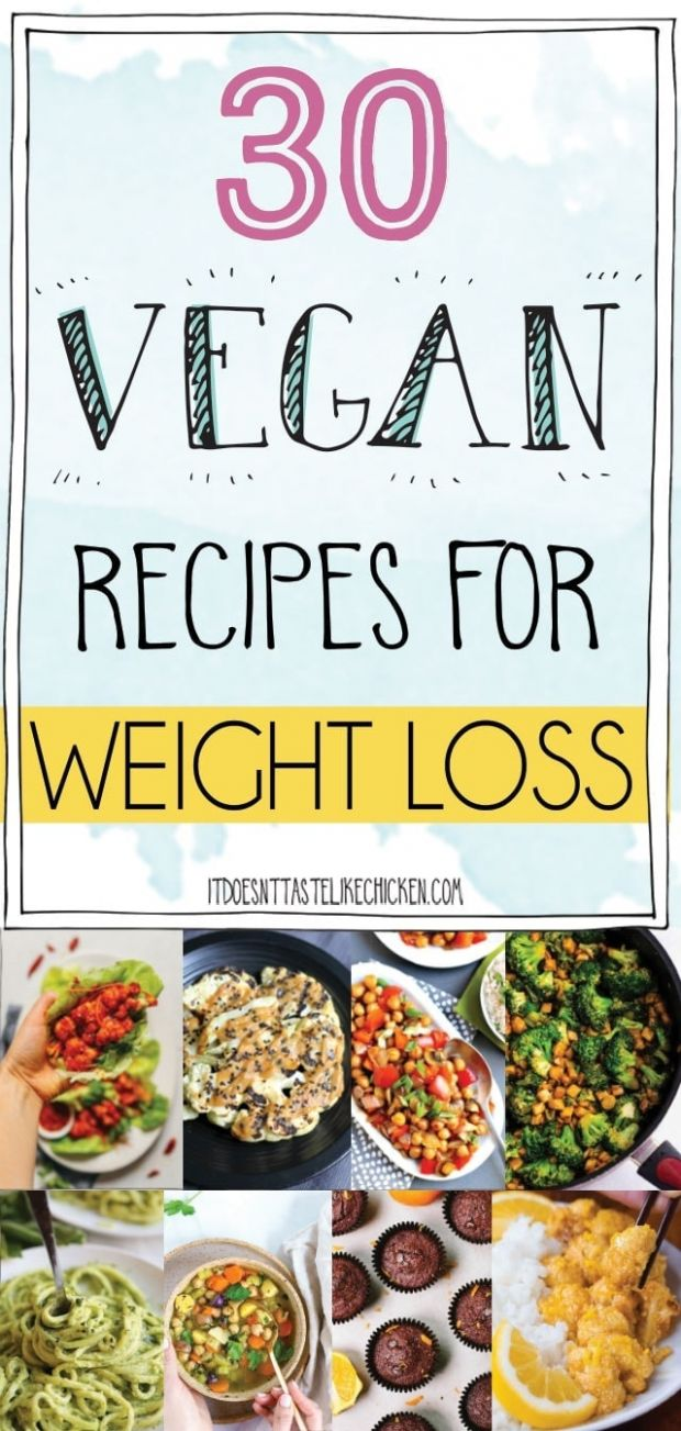 11 Vegan Recipes for Weight Loss • It Doesn't Taste Like Chicken