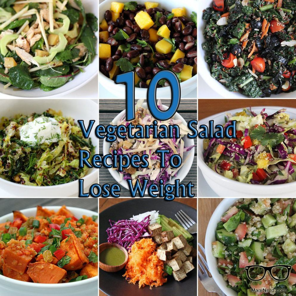 11 Vegetarian Salad Recipes To Lose Weight - Salad Recipes Lose Weight