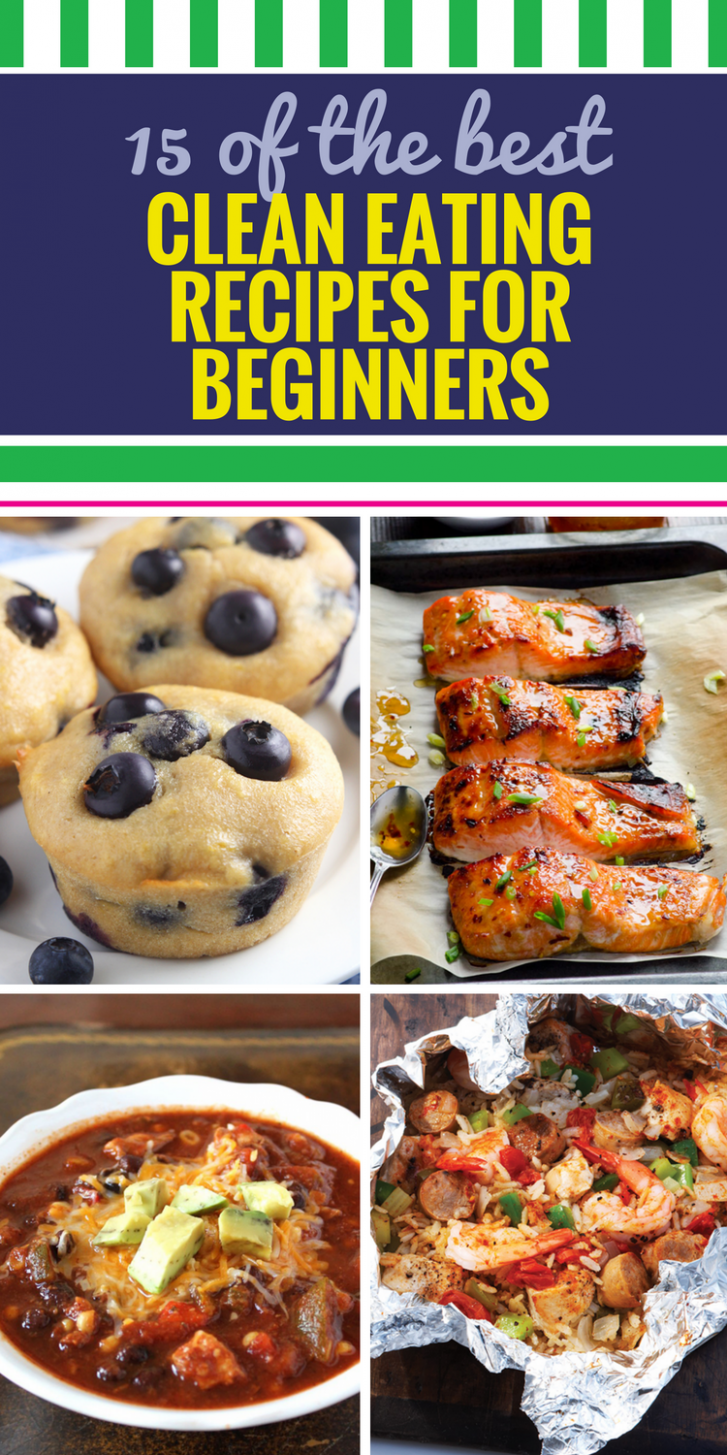12 Clean Eating Recipes for Beginners - My Life and Kids - Easy Recipes For Beginners