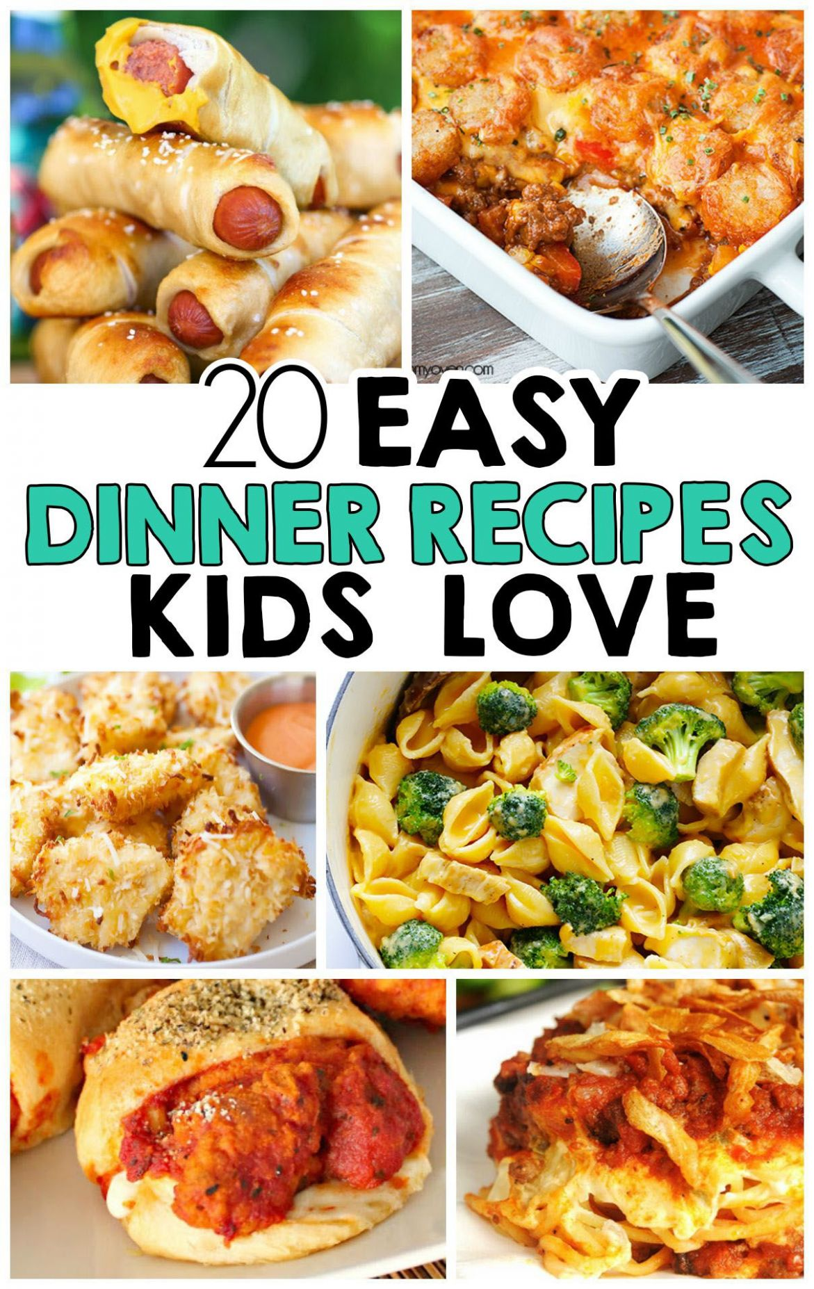 12 Easy Dinner Recipes That Kids Love | Meals kids love, Easy ...