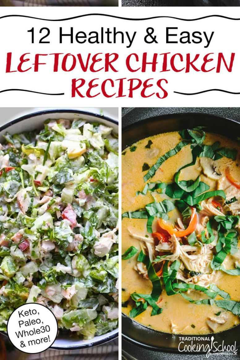 12 Easy Leftover Chicken Recipes (Keto, Paleo, Whole12) - Healthy Recipes Good For Leftovers