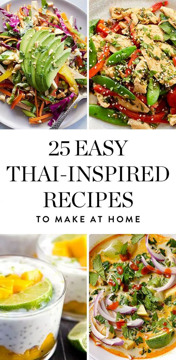 12 Easy Thai-Inspired Recipes You Can Make at Home | Food recipes ..