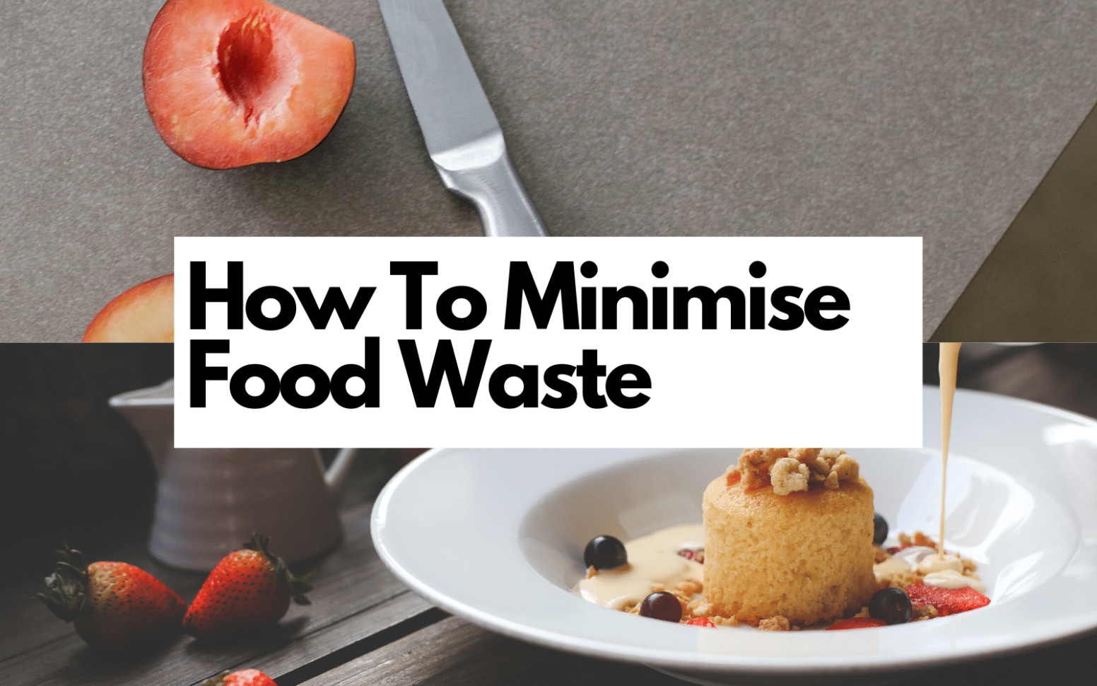 12 Easy Ways to Reduce Your Food Waste by Archana's Kitchen ...