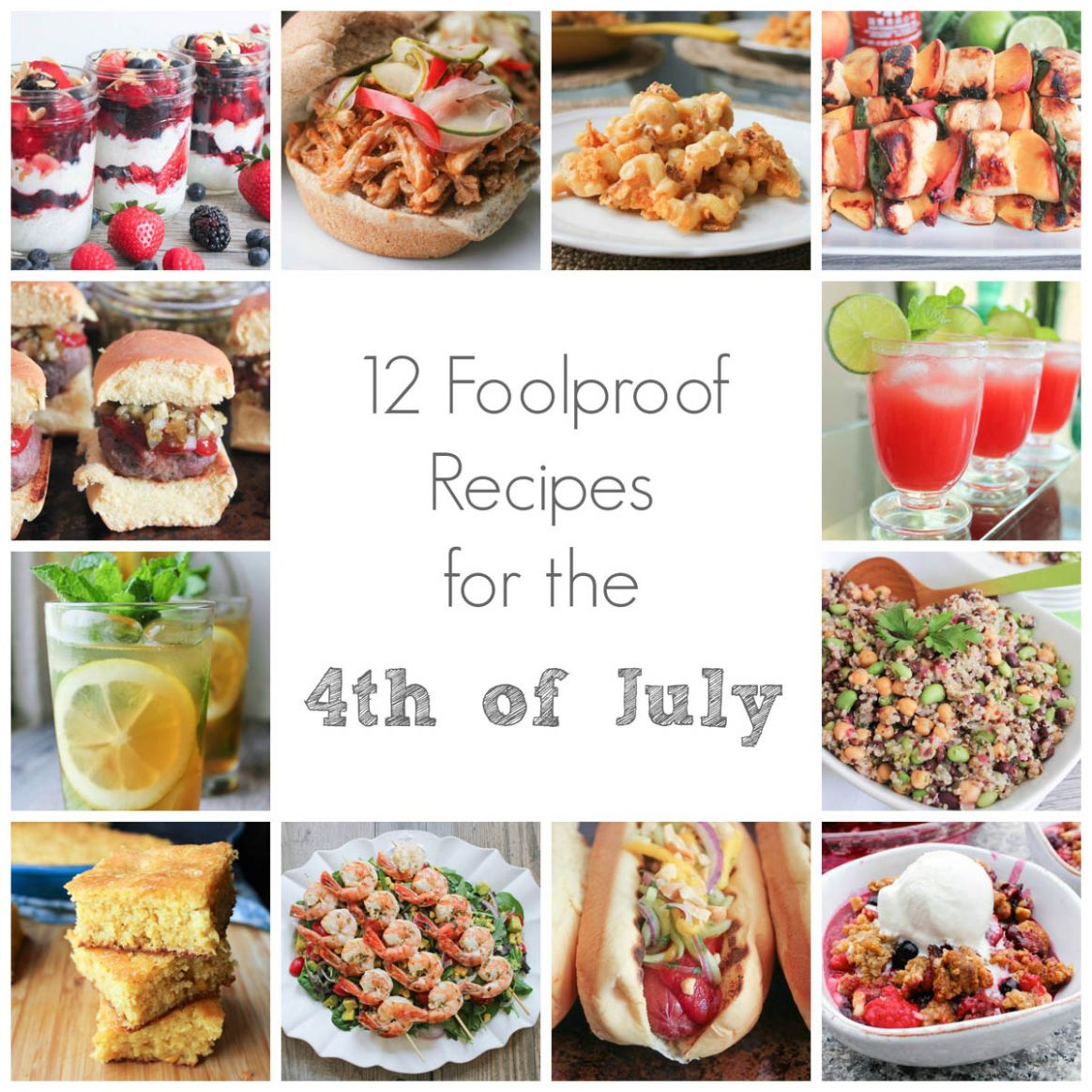 12 Foolproof Recipes for the Fourth of July - Domesticate ME