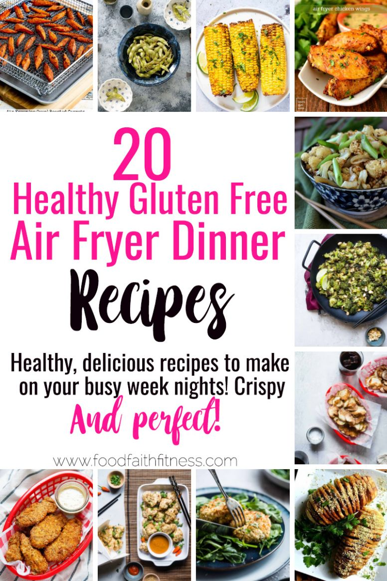 12 Gluten Free Healthy Air Fryer Recipes | Food Faith Fitness