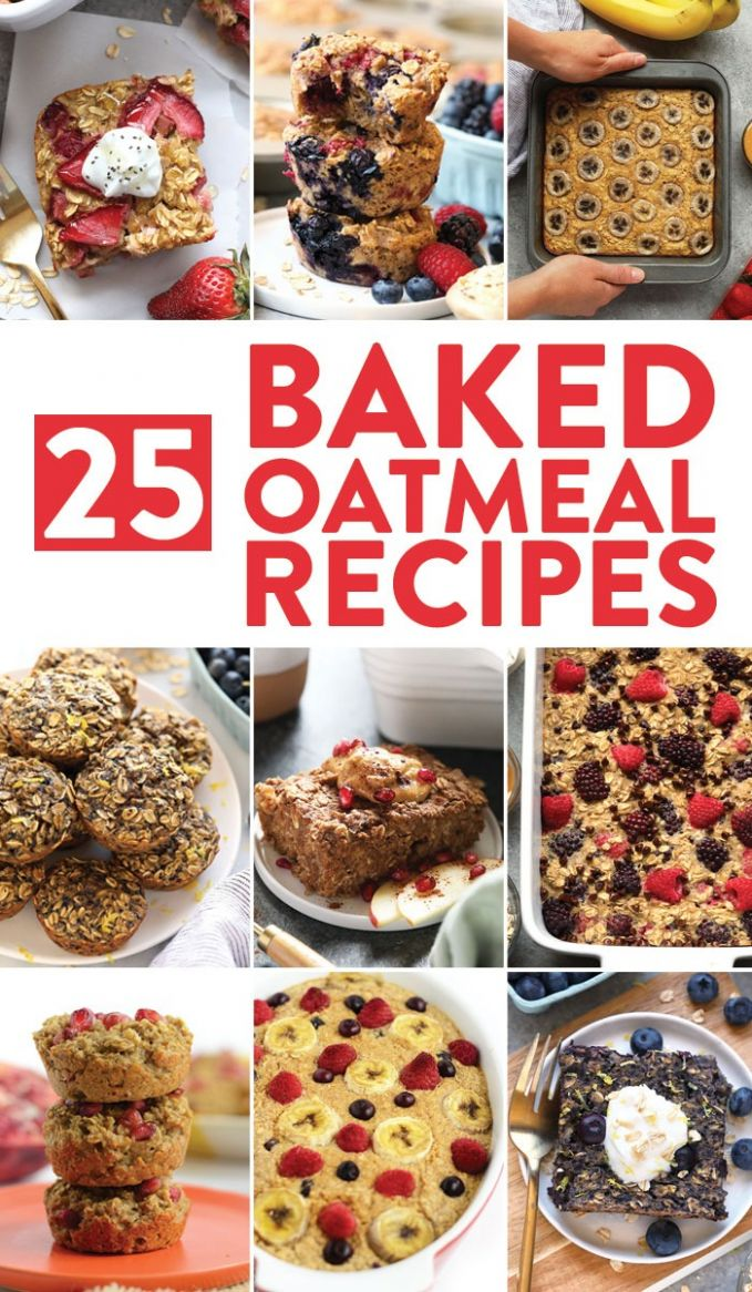 12 Healthy Baked Oatmeal Recipes - Fit Foodie Finds - Healthy Recipes Baking