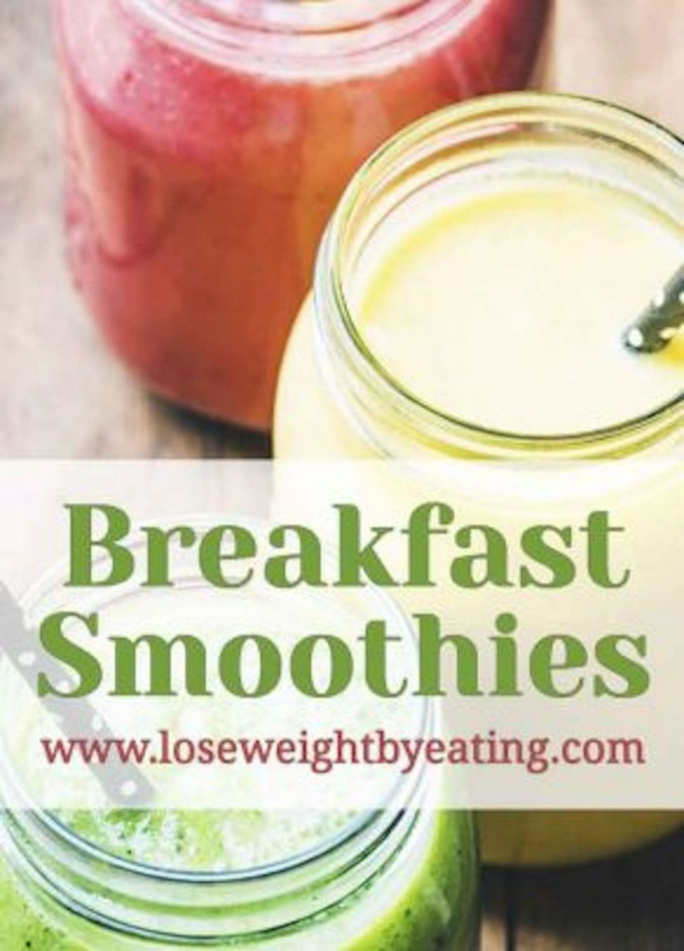 12 Healthy Breakfast Smoothies for Weight Loss | Lose Weight by Eating