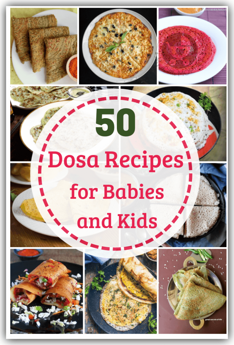 12 Healthy Dosa Recipes for Babies and Toddlers