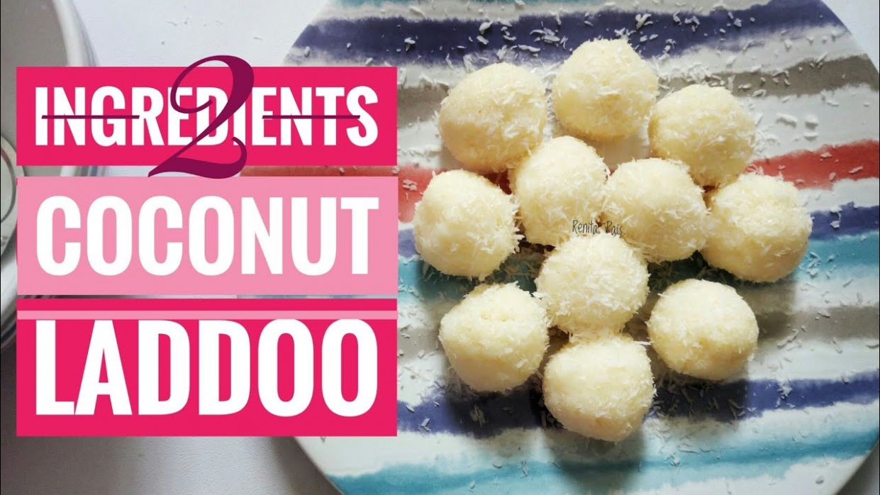 12 Ingredients Laddoo, Cooking Without Fire, easy dessert ideas, laddoo in 12  mins - Easy Recipes No Ingredients