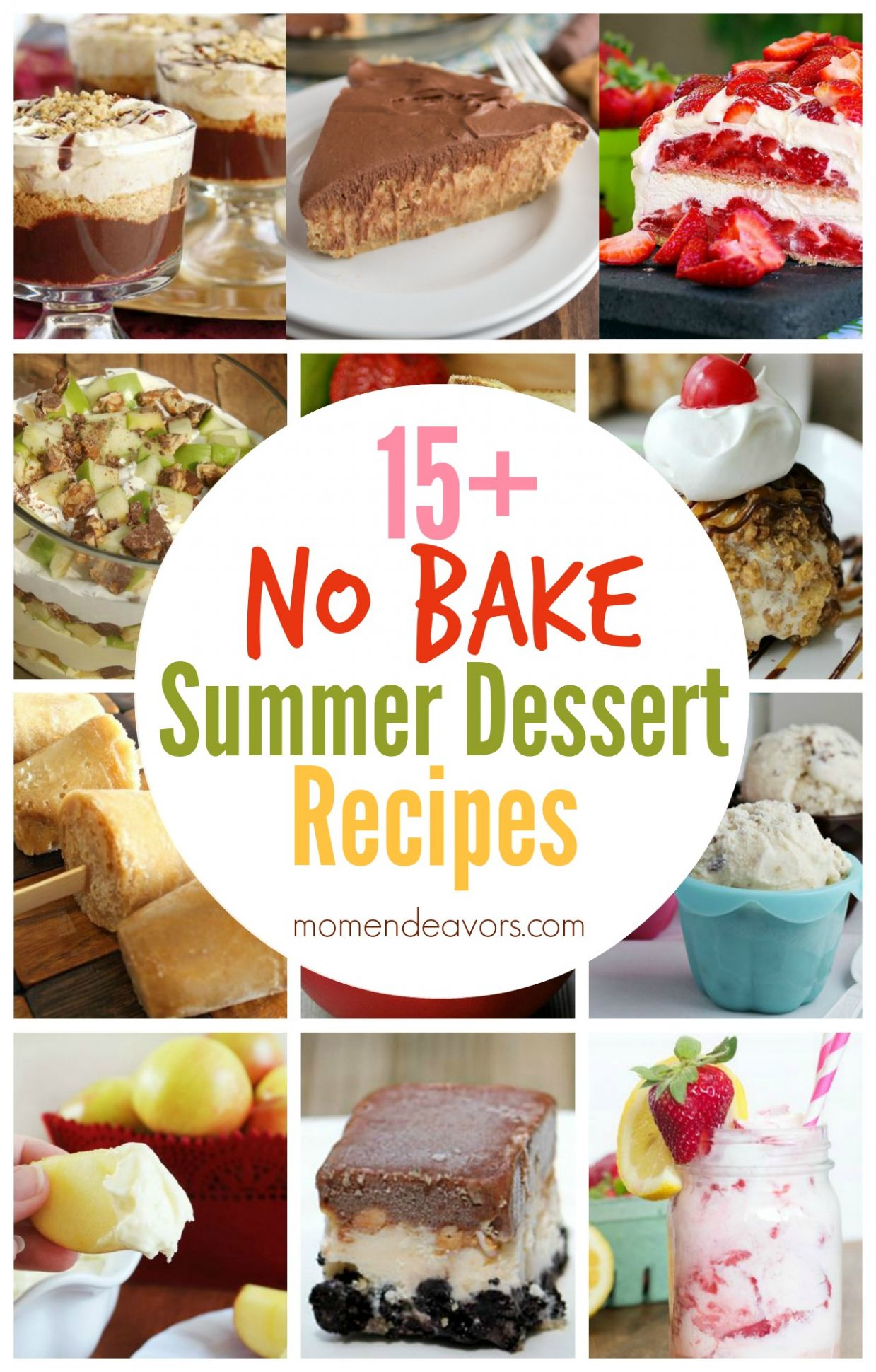 12+ No Bake Summer Dessert Recipes - Mom Endeavors - Summer Recipes Baking
