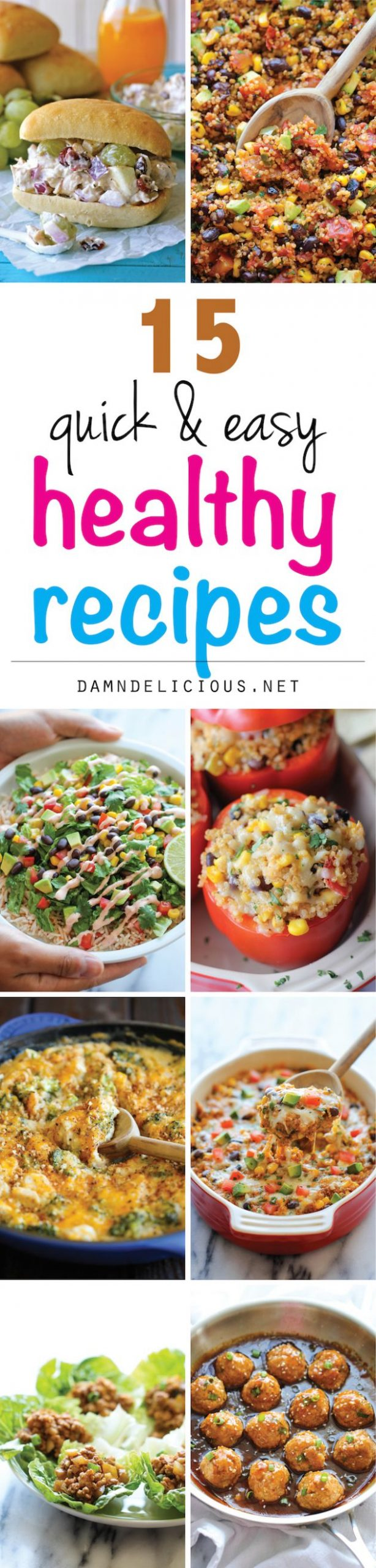 12 Quick and Easy Healthy Recipes - Damn Delicious - Healthy Recipes That Taste Good