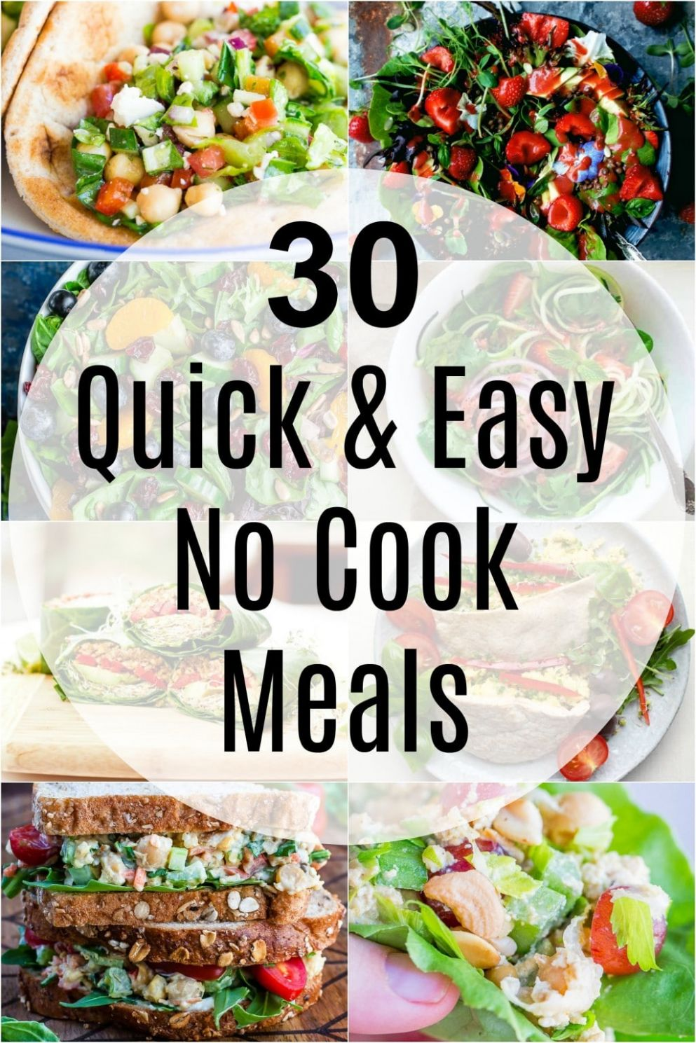 12 Quick and Easy No Cook Meals - She Likes Food