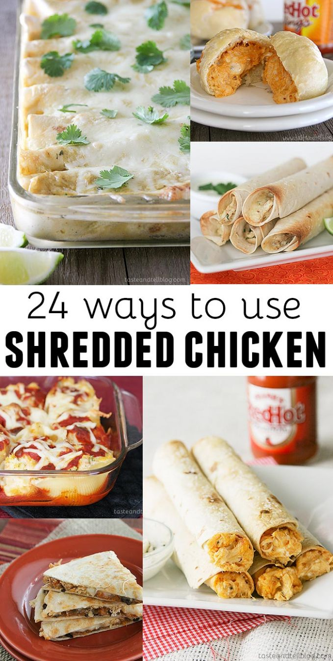 12 Ways to Use Shredded Chicken - Taste and Tell