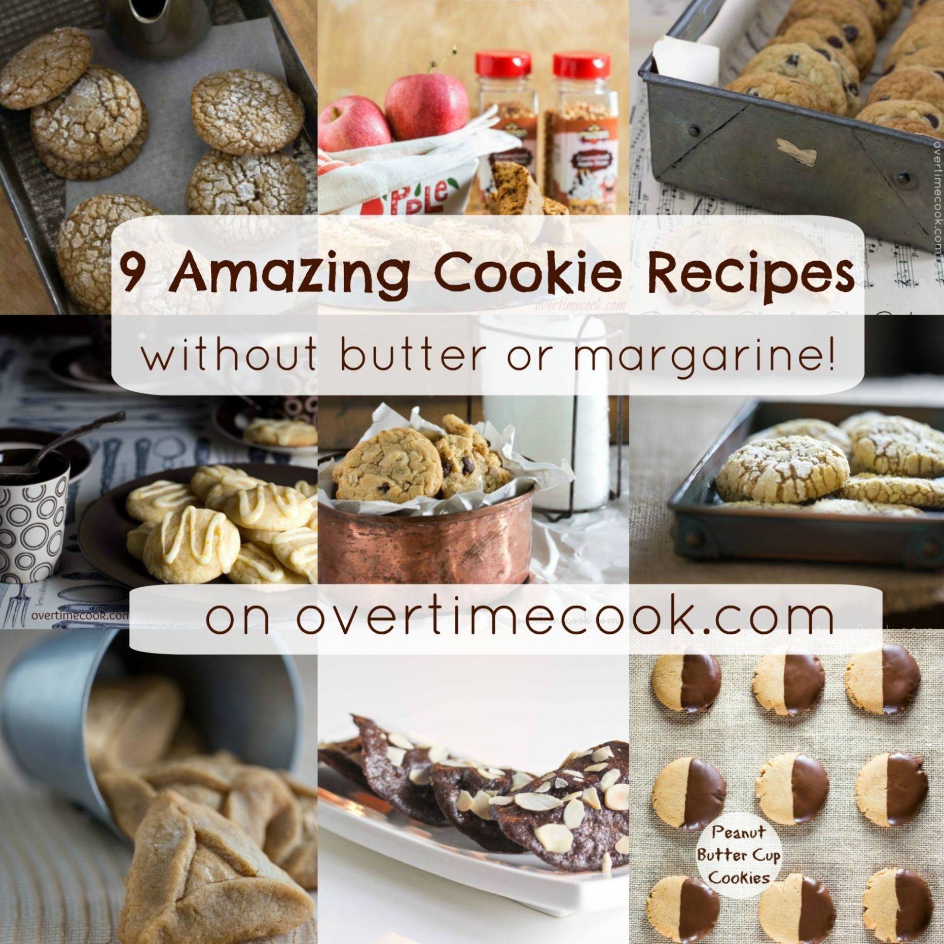 8 Amazing Cookie Recipes Without Butter or Margarine - Overtime Cook - Dessert Recipes No Butter