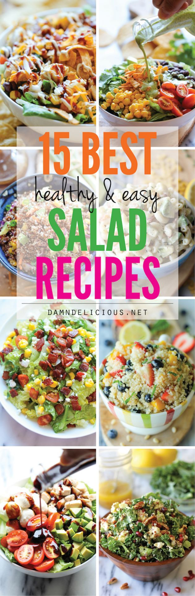 8 Best Healthy and Easy Salad Recipes - Damn Delicious