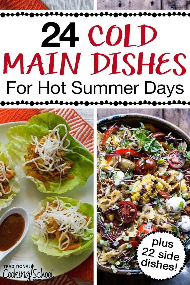 8 Cold Main Dishes & Cold Side Dishes for Hot Summer Days | Cold ..